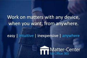 matter-center.com work on matters with any device when you want from anywhere